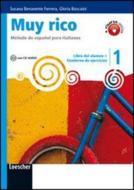 Muy rico. Libro del alumno-Cuaderno de ejercicios. Per la Scuola media. Con CD Audio. Con espansione online vol.1