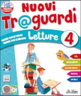 Nuovi traguardi. Letture. Per la Scuola elementare. Con e-book. Con espansione online vol.1