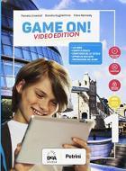 Game on! Student's book-Workbook. Ediz. video. Per la Scuola media. Con e-book. Con espansione online. Con Audio. Con DVD-ROM. Con Libro: Grammar-Maps vol.1