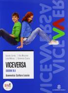 Viceversa. Ediz. blu. Per le Scuole superiori. Con CD-ROM. Con espansione online