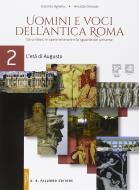 Uomini e voci dell'antica Roma. Per le Scuole superiori. Con e-book. Con espansione online vol.2