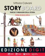Storyboard. Per la Scuola media. Con espansione online vol.1