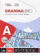 Grammalibro. Per la Scuola media. Con e-book. Con espansione online. Con 2 libri: Tavole-Schede operative. Con DVD-ROM vol.A-B