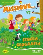 Missione... storia e geografia. Per la Scuola elementare vol.3