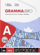 Grammalibro. Per la Scuola media. Con e-book. Con espansione online. Con DVD-ROM. Con Libro: Tavole vol.A-B