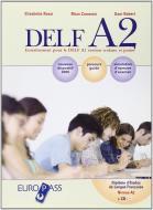 Delf A2. Con corriges. Con CD Audio. Per la Scuola media