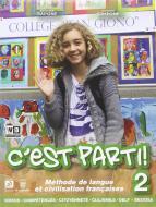 C'est parti. Per la Scuola media! Con DVD. Con e-book. Con espansione online vol.2