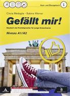 Gefallt mir! Sommer, Eis und Liebe. Per le Scuole superiori. Con CD-ROM. Con e-book. Con espansione online vol.1