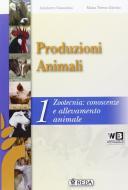Corso di produzioni animali. Per gli Ist. tecnici e professionali. Con e-book. Con espansione online vol.1