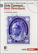 Only connect... new directions. Per le Scuole superiori. Con CD-ROM. Con espansione online vol.2