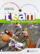 Team. Insieme per lo sport. Per la Scuola media. Con espansione online