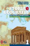 Storia e geografia. Con materiali per il docente. Per le Scuole superiori. Con espansione online vol.1