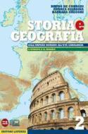 Storia e geografia. Con materiali per il docente. Per le Scuole superiori. Con espansione online vol.2