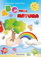 Abc della natura. Ediz. a colori. Con CD-Audio