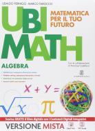 Ubi math. Matematica per il futuro. Algebra-Geometria 3. Per la Scuola media. Con e-book. Con espansione online
