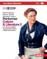Performer. Culture and literature. Per le Scuole superiori. Con 2 e-book. Con espansione online vol.2