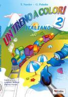 Un treno a colori. Italiano. Per la Scuola elementare vol.2
