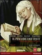 Il piacere dei testi. Con Scrittura. Per le Scuole superiori. Con espansione online vol.1