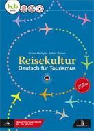 Reisekultur. Per gli Ist. tecnici e professionali. Con CD Audio formato MP3. Con e-book. Con espansione online