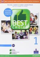 Best choice. Con Fascicolo. Per le Scuole superiori. Con e-book. Con espansione online vol.1
