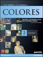 Colores. Per le Scuole superiori. Con espansione online vol.2