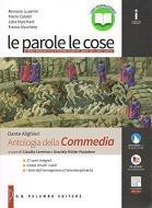 Le parole le cose. Con Antologgia Divina Commedia. Per le Scuole superiori. Con e-book. Con espansione online vol.1