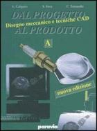 Dal progetto al prodotto. Vol. B. Per gli Ist. Tecnici industriali vol.2