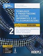 Tecnologie e progettazione di sistemi informatici e di telecomunicazioni. Per gli Ist. tecnici industriali. Con e-book. Con espansione online vol.2