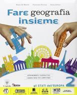 Fare geografia insieme. Per la Scuola media. Con e-book. Con espansione online vol.2