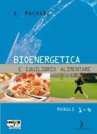 Bioenergetica e equilibrio alimentare. Con espansione online. Per gli Ist. professionali