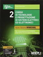 Corso di tecnologie e progettazione di sistemi elettrici ed elettronici. Per gli Ist. tecnici industriali. Con e-book. Con espansione online vol.2