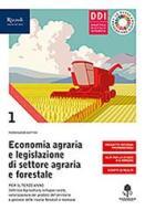 Economia agraria e legislazione di settore agraria e forestale. Con hub young e hub kit. Per le Scuole superiori. Con e-book. Con espansione online vol.1