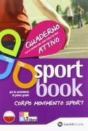 Sportbook. Per la Scuola media. Con espansione online