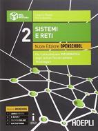 Sistemi e reti. Ediz. openschool. PEr gli Ist. tecnici industriali. Con e-book. Con espansione online vol.2