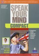 Speak your mind compact. Per le Scuole superiori. Con e-book. Con espansione online