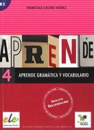 Aprende gramatica y vocabulario. Per le Scuole superiori vol.4