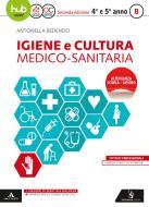 Igiene e cultura medico sanitaria. Per gli Ist. professionali. Con e-book. Con espansione online vol.B