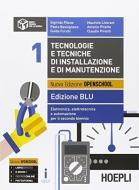 Tecnologie e tecniche di installazione e di manutenzione. Ediz. blu. Per gli Ist. tecnici e professionali. Con e-book. Con espansione online vol.1