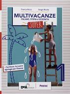 Nuovo multivacanze. Per la Scuola media. Con espansione online vol.1