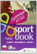 Sportbook. Con quaderno-diario. Per le Scuole superiori. Con espansione online