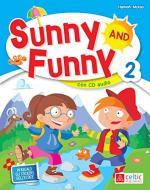 Sunny and Funny. Con CD Audio. Per la Scuola elementare vol.2