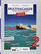 Nuovo multivacanze. Per la Scuola media. Con espansione online vol.2