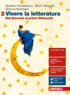 Vivere la letteratura. Per le Scuole superiori. Con e-book. Con espansione online vol.2