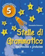 Stelle di grammatica. Per la Scuola elementare vol.5