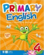 Primary english. Per la 4ª classe elementare
