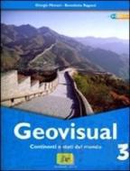 Geovisual. Con carte e immagini. Per la Scuola media. Con espansione online vol.3