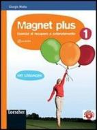 Magnet plus. Con soluzioni. Per la Scuola media. Con CD Audio formato MP3 vol.1
