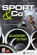 Sport & co. Per le Scuole superiori. Con CD-ROM. Con e-book. Con espansione online