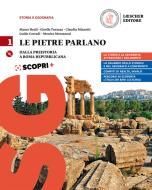 Le pietre parlano. Corso di storia e geografia. Per le Scuole superiori. Con ebook. Con espansione online vol.1