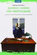 Quindici giorni con Montalbano